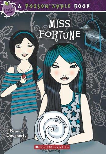 9780545202664: Poison Apple #3: Miss Fortune