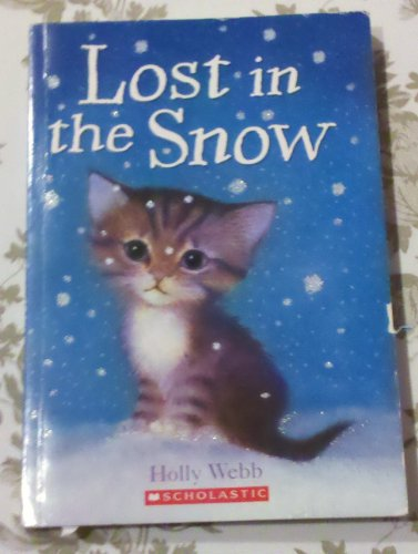 9780545202732: Lost in the Snow