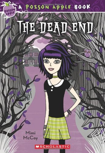 9780545203180: The Dead End (A Poison Apple Book)