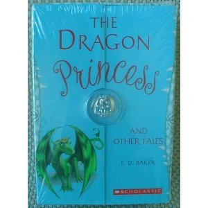 9780545203197: The Dragon Princess and Other Tales Boxed Set with Bonus Dragon Charm - 3 books The Dragon Princess, The Salamander Spell, No Place for Magic