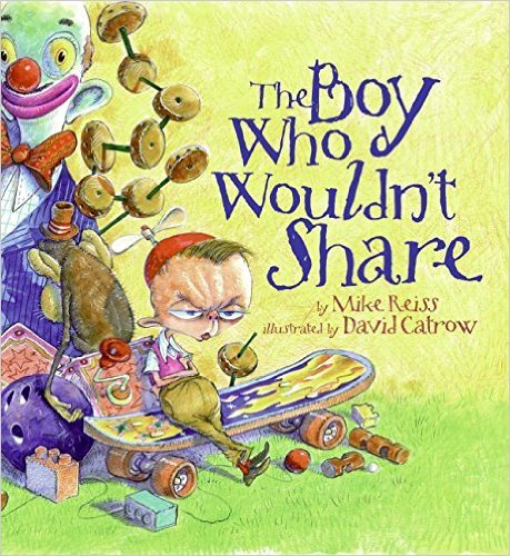 9780545203302: The Boy Who Wouldn't Share