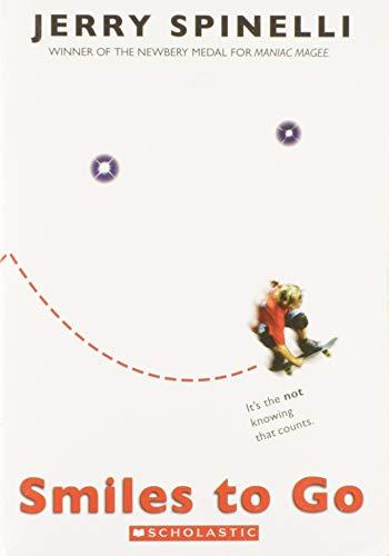 9780545204026: Smiles to Go [Taschenbuch] by Jerry Spinelli
