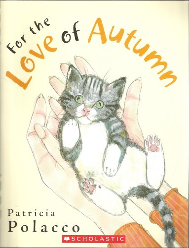 9780545204088: For the Love of Autumn