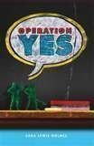 9780545204187: Operation Yes