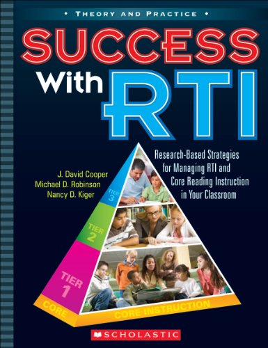 9780545204545: Success with RTI: Research-Based Strategies for Managing RTI and Core Reading Instruction in Your Classroom (Theory and Practice (Scholastic))