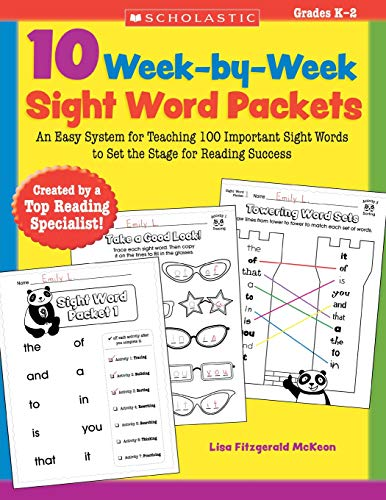 9780545204583: 10 Week-By-Week Sight Word Packets: An Easy System for Teaching the First 100 Words from the Dolch List to Set the Stage for Reading Success