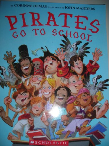 9780545206303: Pirates Go to School