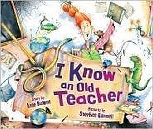 9780545206310: I Know an Old Teacher [Taschenbuch] by Anne Bowen