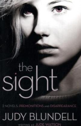 9780545206471: The Sight: (Two Novels: Premonitions and Disappearance)