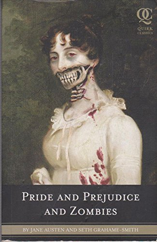 9780545206785: [Pride and Prejudice and Zombies: The Classic Regency Romance, Now with Ultraviolent Zombie Mayhem!] [by: Jane Austen]