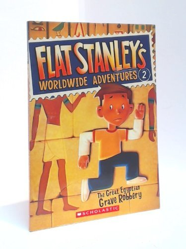 9780545206846: The Great Egyptian Grave Robbery (Flat Stanley's Worldwide Adventures #2) by Jeff Brown (2010-08-01)