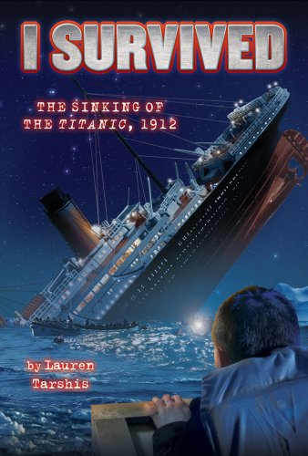 9780545206877: I Survived the Sinking of the Titanic, 1912