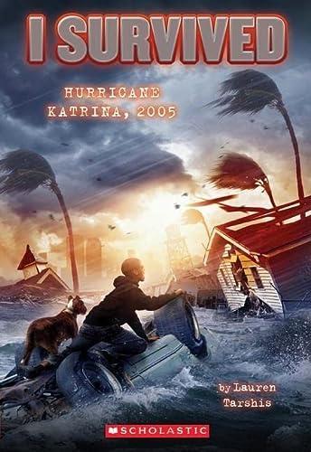 I Survived Hurricane Katrina, 2005 (I Survived #3) (Paperback): Lauren Tarshis
