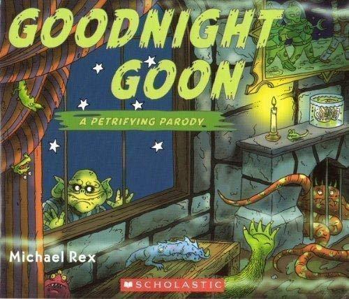9780545207041: Goodnight Goon (A Petrifying Parody)