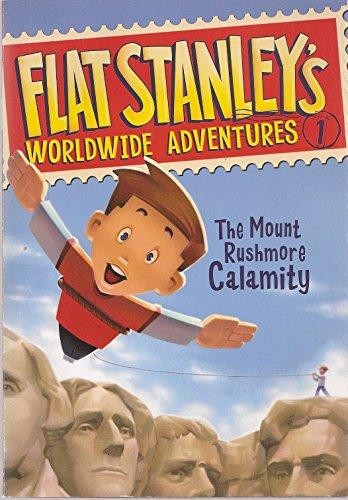 9780545207966: Flat Stanley's Worldwide Adventures: The Mount Rushmore Calamity