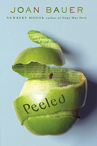 9780545208048: [Peeled] (By: Joan Bauer) [published: June, 2009]