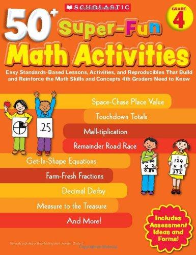 50+ Super-Fun Math Activities: Grade 4: Easy: Silbert, Jack
