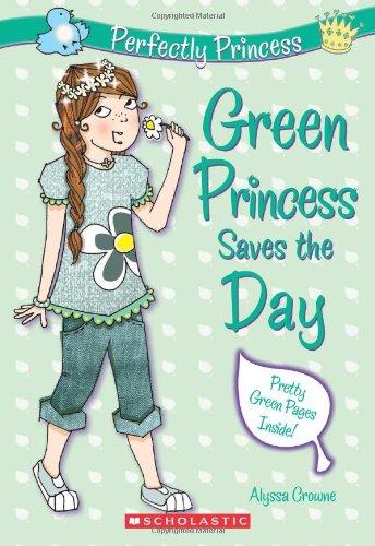 9780545208482: Perfectly Princess #3: Green Princess Saves the Day