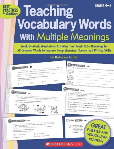 9780545208581: Teaching Vocabulary Words With Multiple Meanings (Grades 4–6): Week-by-Week Word-Study Activities That Teach 150+ Meanings for 50 Common Words to ... and Writing Skills (Best Practices in Action)