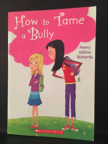 9780545209090: How to Tame a Bully