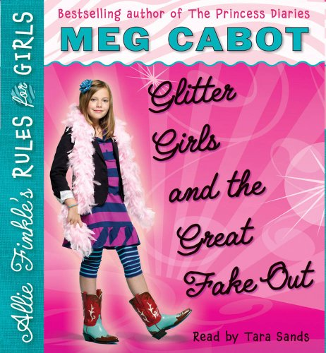 9780545209618: Allie Finkle's Rules for Girls Book 5: Glitter Girls and the Great Fake Out - Audio