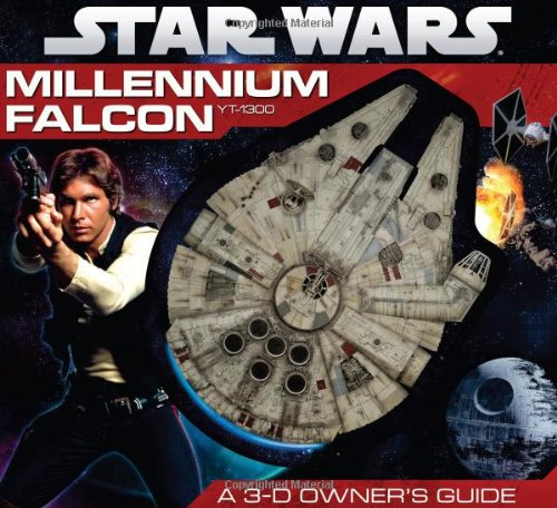 9780545210386: Star Wars: Millennium Falcon- A 3-D Owner's Guide