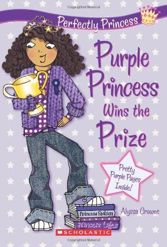 9780545211741: Purple Princess Wins the Prize (Perfectly Princess)