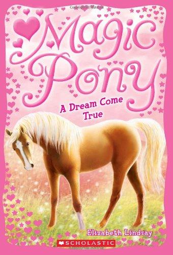 9780545213202: Magic Pony #1: A Dream Come True