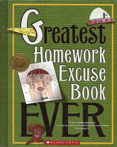 9780545213295: Greatest Homework Excuse Book Ever (Kids Are Authors)