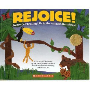 Rejoice! Poetry Celebrating Life in the Amazon: NY, 3rd grade