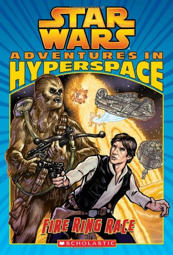 9780545213585: Fire Ring Race (Star Wars: Adventures in Hyperspace)