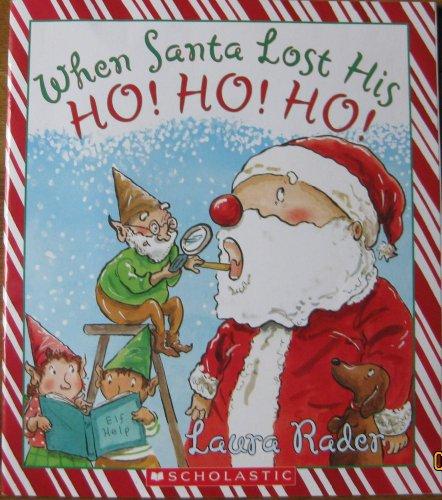 9780545214902: When Santa Lost His Ho! Ho! Ho!