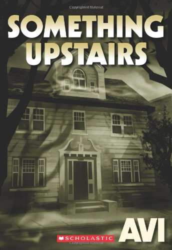 9780545214919: Something Upstairs