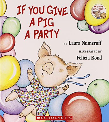 9780545217637: If You Give a Pig a Party