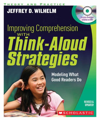 9780545218832: Improving Comprehension with Think Aloud Strategies (Second Edition): Modeling What Good Readers Do