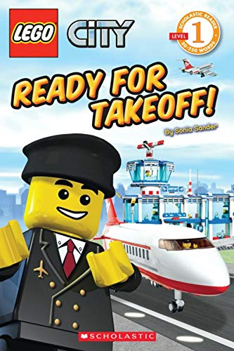9780545219860: Ready for Takeoff! (LEGO City, Scholastic Reader, Level 1)