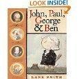 9780545221672: John, Paul, George & Ben [Taschenbuch] by Lane Smith