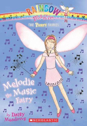 9780545221696: Party Fairies #2: Melodie the Music Fairy: A Rainbow Magic Book