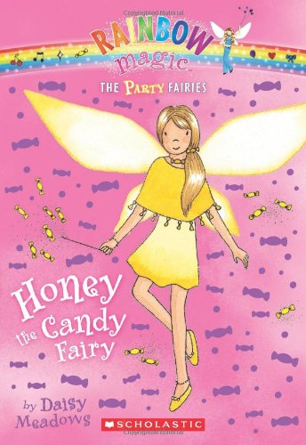 9780545221719: Party Fairies #4: Honey the Candy Fairy: A Rainbow Magic Book