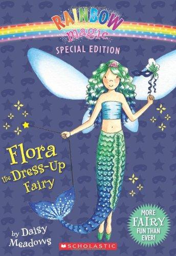 9780545221764: Flora the Dress-Up Fairy (Rainbow Magic)