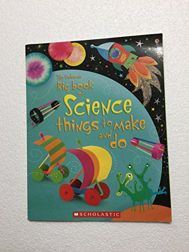 9780545221795: The Usborne Big Book of Science Things to Make and Do
