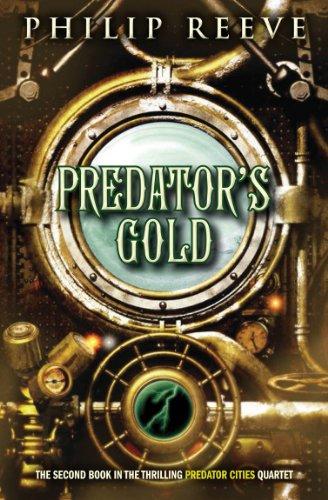 9780545222129: Predator Cities #2: Predator's Gold
