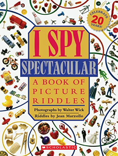9780545222785: I Spy Spectacular: A Book of Picture Riddles
