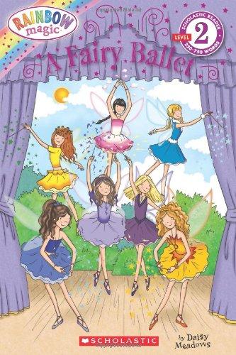 9780545222945: A Fairy Ballet (Scholastic Reader, Level 2: Rainbow Magic)