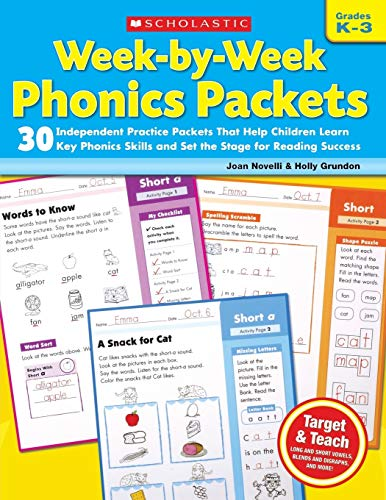 9780545223041: Week-by-Week Phonics Packets: Grades K-3: 30 Independent Practice Packets That Help Children Learn Key Phonics Skills and Set the Stage for Reading Success