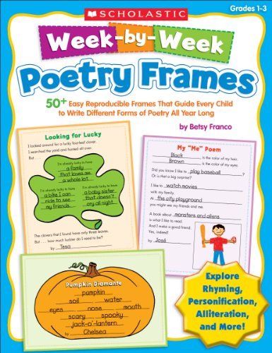 9780545223058: Week-by-Week Poetry Frames: 50+ Easy Reproducible Frames That Guide Every Child to Write Different Forms of Poetry All Year Long