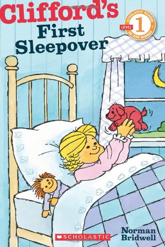9780545223164: Scholastic Reader Level 1: Clifford's First Sleepover