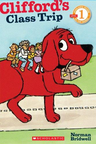 9780545223195: Scholastic Reader Level 1: Clifford's Class Trip