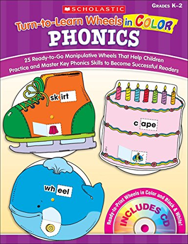 9780545224000: Turn-To-Learn Wheels in Color: Phonics: 25 Ready-To-Go Manipulative Wheels That Help Children Practice and Master Key Phonics Skills to Become Success