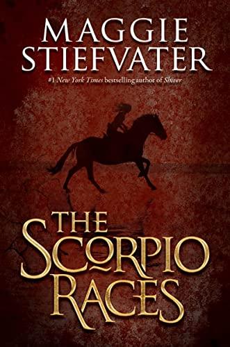 The Scorpio Races: Stiefvater, Maggie